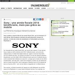 Sony: une année fiscale 2016 bénéficiaire, mais pas grâce au mobile