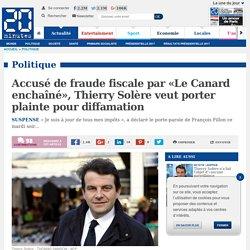 Accusé de fraude fiscale par «Le Canard enchaîné», Thierry Solère veut porter plainte pour diffamation
