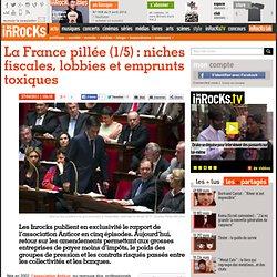 La France pillée (1/5) : niches fiscales, lobbies et emprunts toxiques