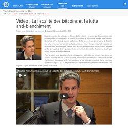 La fiscalité des bitcoins et la lutte anti-blanchiment