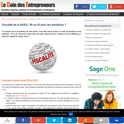Fiscalité d'une SASU : IR ou IS