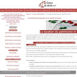 La fiscalité du patrimoine et du capital en France - Cours de droit - fiches pratiques - info juridique