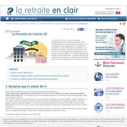 """La fiscalité du contrat """"Article 39"""", impôts et charges sociales - La retraite en clair"""