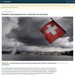 Fiscalité: Les Suisses en ont «ras-le-bol» de la France