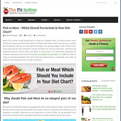 Fish vs Meat - Choose the Best Diet Food for a Healthy Living