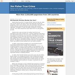 Jim Fisher True Crime: Did Hannah Overton Murder Her Son?