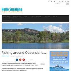 Fishing around Queensland...