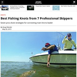 Best Fishing Knots Used by Captains
