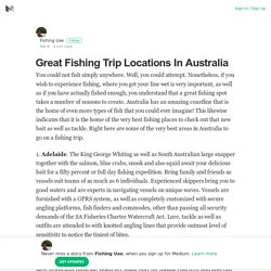 Great Fishing Trip Locations In Australia – Fishing Uae – Medium