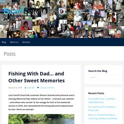 Fishing With Dad and Other Sweet Memories