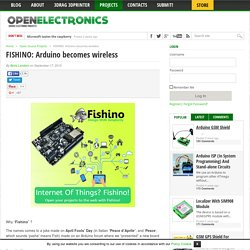 FISHINO: Arduino becomes wireless