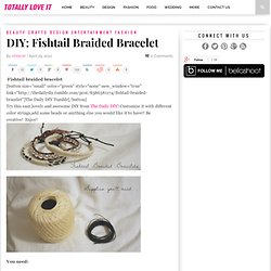DIY: Fishtail Braided Bracelet