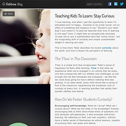 Blog — Teaching Kids to Learn: Curiosity in The...