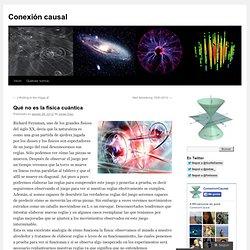 Qué no es la física cuántica