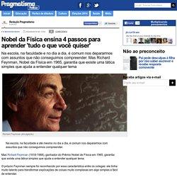 Nobel da Física ensina 4 passos para aprender 'tudo o que você quiser'