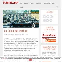 La fisica del traffico - Scientificast