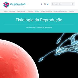 Fisiologia da reprodução humana