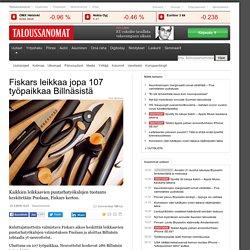 Fiskars leikkaa jopa 107 työpaikkaa Billnäsistä