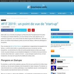 """#FIT 2019 : un point de vue de """"start-up"""""""