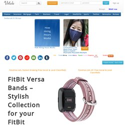Fitbit versa bands stylish collection for your fitbit