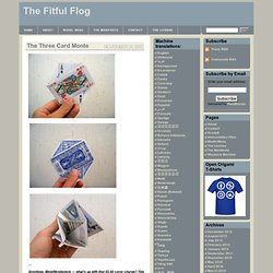 The Fitful Flog » The Three Card Monte