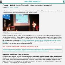 Fitizzy : Niel-Granjon-Simoncini misent sur cette start-up