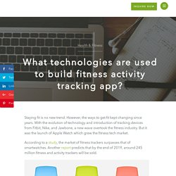 Build fitness activity tracking App