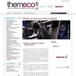 Marché du fitness et de la remise en forme en France Etudes, analyses & veille économique