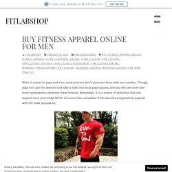 Buy Fitness apparel Online for Men – fitlabshop