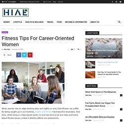 Fitness Tips For Career-Oriented Women