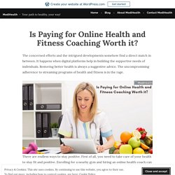 Is Paying for Online Health and Fitness Coaching Worth it? – ModiHealth
