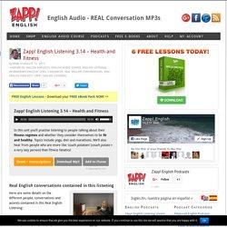 Health & Fitness – Zapp! English Listening – Audio/Mp3 podcast