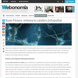 Brain Fitness: entrena tu cerebro (infografía)