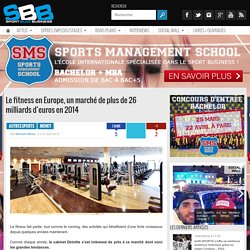 Le fitness en Europe, un marché de plus de 26 milliards d'euros en 2014