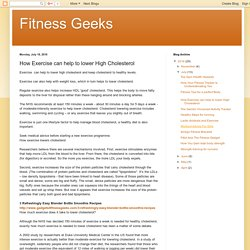 Fitness Geeks: How Exercise can help to lower High Cholesterol