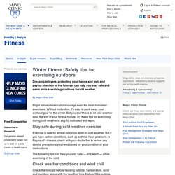 Exercise and cold weather: Tips to stay safe outdoors
