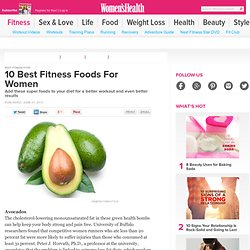 10 Best Fitness Foods For Women
