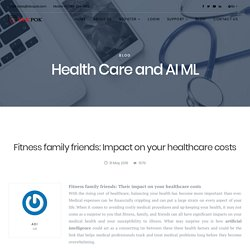 Fitness family friends: Impact on your healthcare costs - docpok