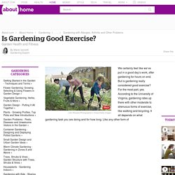 Garden Health and Fitness - Is Gardening Good Exercise?