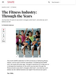 The Fitness Industry: Through the Years - Shape Magazine