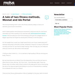 A tale of two fitness methods, Movnat and Ido Portal - Motus