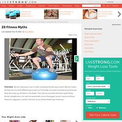 20 Fitness Myths Slide Show