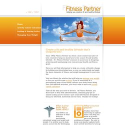 Fitness Partner: Helping you create a fit and healthy lifestyle