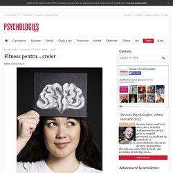 Fitness pentru… creier