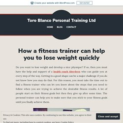 How a fitness trainer can help you to lose weight quickly