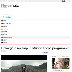 Haka gets revamp in Māori fitness programme