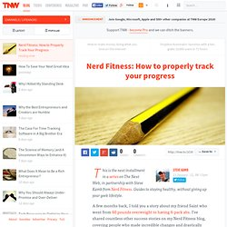 Nerd Fitness: How to Properly Track Your Progress