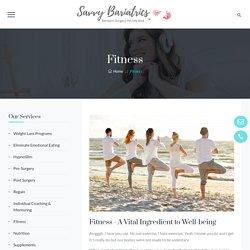 Fitness - Savvy Bariatrics