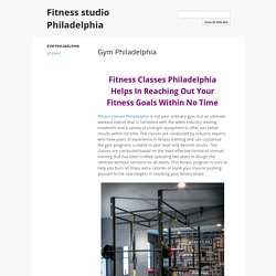Professional Workout Classes in Philadelphia