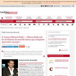 « Fitness Park a été conçu pour suivre les évolutions du marché »